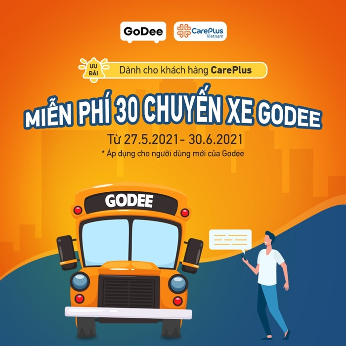 FREE 30 GoDee rides for CarePlus customers with a bill of VND 500,000
