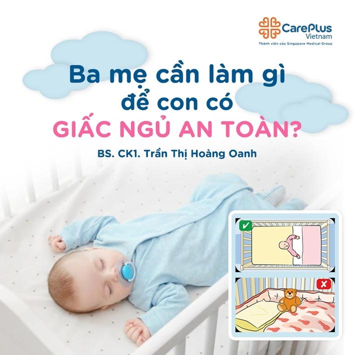 Bạ mẹ cần làm gì để con có giấc ngủ an toàn?