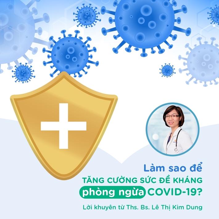 6 Lời khuyên hữu ích giúp cả gia đình tăng cường sức đề kháng phòng dịch COVID-19