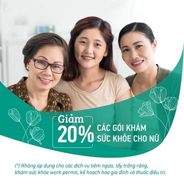 Mừng ngày 20/10 - Giảm 20% gói khám sức khỏe cho Nữ