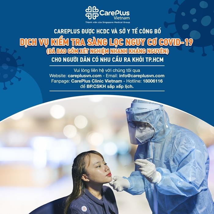 CAREPLUS Triển khai Dịch vụ kiểm tra sàng lọc nguy cơ COVID-19 (đã bao gồm xét nghiệm nhanh kháng nguyên)
