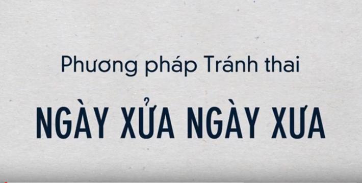 Phương Pháp Tránh Thai Xưa & Nay - Có Thể Bạn Chưa Biết